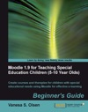 Moodle 19 For Teaching Special Education Children 5-10