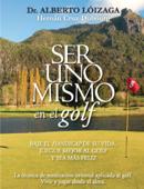 Ser uno mismo en el golf