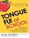 Tongue Fu At School