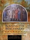 Rousing The Machinery
