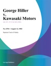 George Hiller V Kawasaki Motors