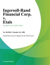 Ingersoll-Rand Financial Corp. v. Etals