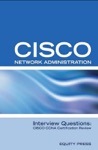 Cisco Network Administration Interview Questions CISCO CCNA Certification Review