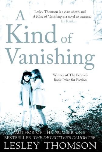 Lesley Thomson - A Kind of Vanishing