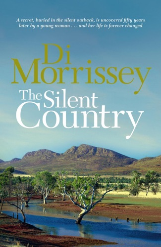 Di Morrissey - The Silent Country