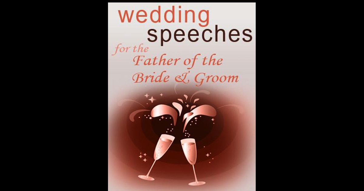 Wedding Speeches For The Father Of The Bride & Groom By