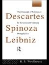Descartes Spinoza Leibniz