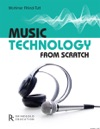 Music Technology From Scratch