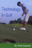 Peter Gunawan - Technology In Golf г'ўгѓјгѓ€гѓЇгѓјг'Ї