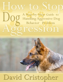 How to Stop Dog Aggression book