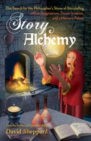 Story Alchemy: The Search for the Philosopher's Stone of Storytelling