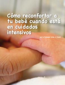 Cómo reconfortar a tu bebé cuando está en cuidados intensivos Book Review