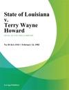State Of Louisiana V Terry Wayne Howard