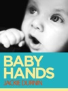 Baby Hands Learn To Communicate With Your Baby With Sign Language