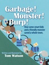 Garbage  Monster  Burp