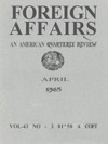 Foreign Affairs - April 1965