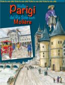 Nella Parigi del Re Sole con Molière
