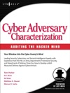 Cyber Adversary Characterization