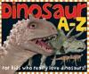 Smart Kids: Dinosaur A to Z