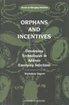 Orphans And Incentives