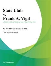 State Utah V. Frank A. Vigil