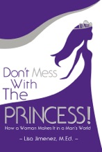 Don't Mess With The Princess