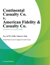 Continental Casualty Co. v. American Fidelity & Casualty Co.