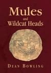 Mules And Wildcat Heads