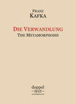 Die Verwandlung / The Metamorphosis