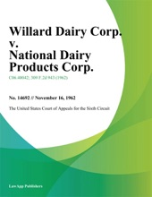 Willard Dairy Corp. v. National Dairy Products Corp.