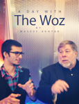 A Day with The Woz