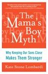 The Mamas Boy Myth