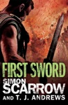 Arena First Sword Part Three Of The Roman Arena Series