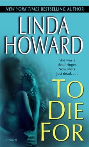 Linda Howard - To Die For