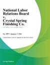 National Labor Relations Board V Crystal Spring Finishing Co