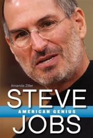 Steve Jobs American Genius