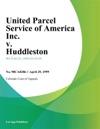 United Parcel Service Of America Inc V Huddleston