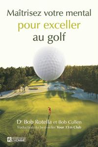 Maîtrisez votre mental pour exceller au golf La couverture du livre martien