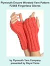 Plymouth Encore Worsted Yarn Pattern F236S Fingerless Gloves
