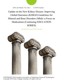 Update On The New Kidney Disease Improving Global Outcomes Kdigo Guidelines For Mineral And Bone Disorders Mbd A Focus On Medications Continuing Education Series