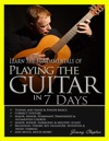 Learn The Fundamentals Of Playing The Guitar In 7 Days