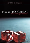 How To Cheat And Not Get Busted
