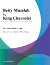 Betty Muzelak V King Chevrolet