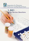 1001 Certified Pharmacy Technician Board Review Exam Questions