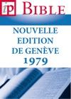 La Bible  Nouvelle Edition De Genve 1979