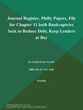 Journal Register, Philly Papers, File for Chapter 11 both Bankruptcies Seek to Reduce Debt, Keep Lenders at Bay