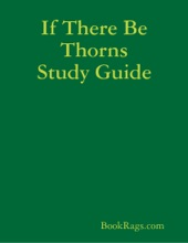 If There Be Thorns Study Guide