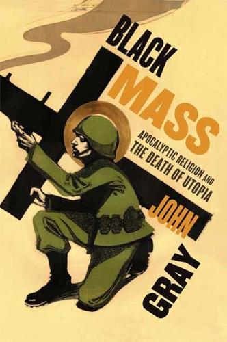 John Gray - Black Mass