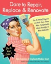 Dare To Repair Replace  Renovate