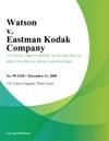 Watson V Eastman Kodak Company